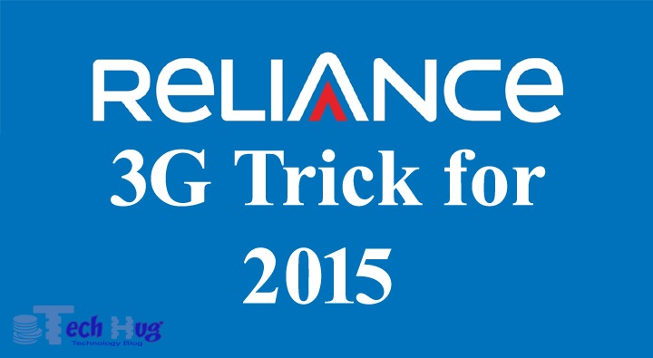 Reliance 3g trick for 2015