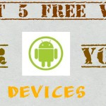 Best 5 Free VPN For Android Devices – 2016 (Updated)