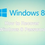 How to Recover Windows 8 Password
